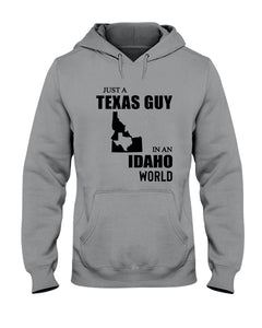 Just A Texas Guy In An Idaho  World Personalized Nation Gifts Hoodie