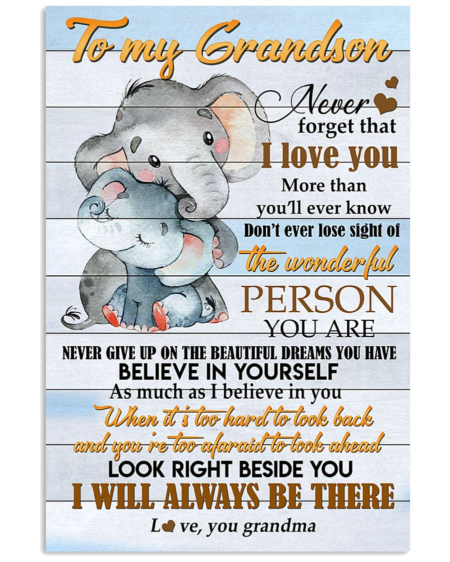 I Will Always Be There For You Gift For Grandson From Grandma Vertical Poster