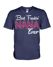 Load image into Gallery viewer, Best Freaking Nana Ever Custom Design Personalized Name Gifts Guys V-Neck