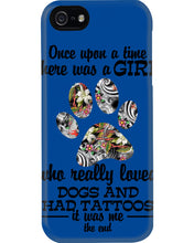 Load image into Gallery viewer, A Girl Loved Dogs And   Had Tattoos  Custom Design For Dog Lovers Phone case