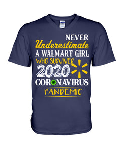 Never Underestimate A Walmart Girl Who Survive 2020 Pandemic Guys V-Neck