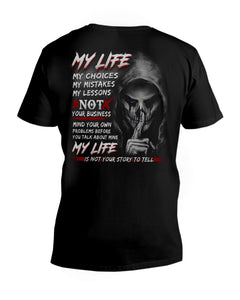 My Life My Choices My Mistakes My Lessons Special Custom Design Guys V-Neck