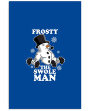 Load image into Gallery viewer, Frosty The Swole Man Gift For Weight Lifting Lovers Vertical Poster