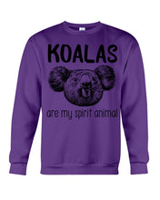 Load image into Gallery viewer, Koalas Are My Spirit Animal Gifts For Koala Lovers Sweatshirt