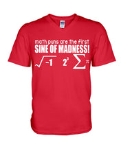 Load image into Gallery viewer, Math Puns Are The First Sine Of Madness Gifts Idea Guys V-Neck