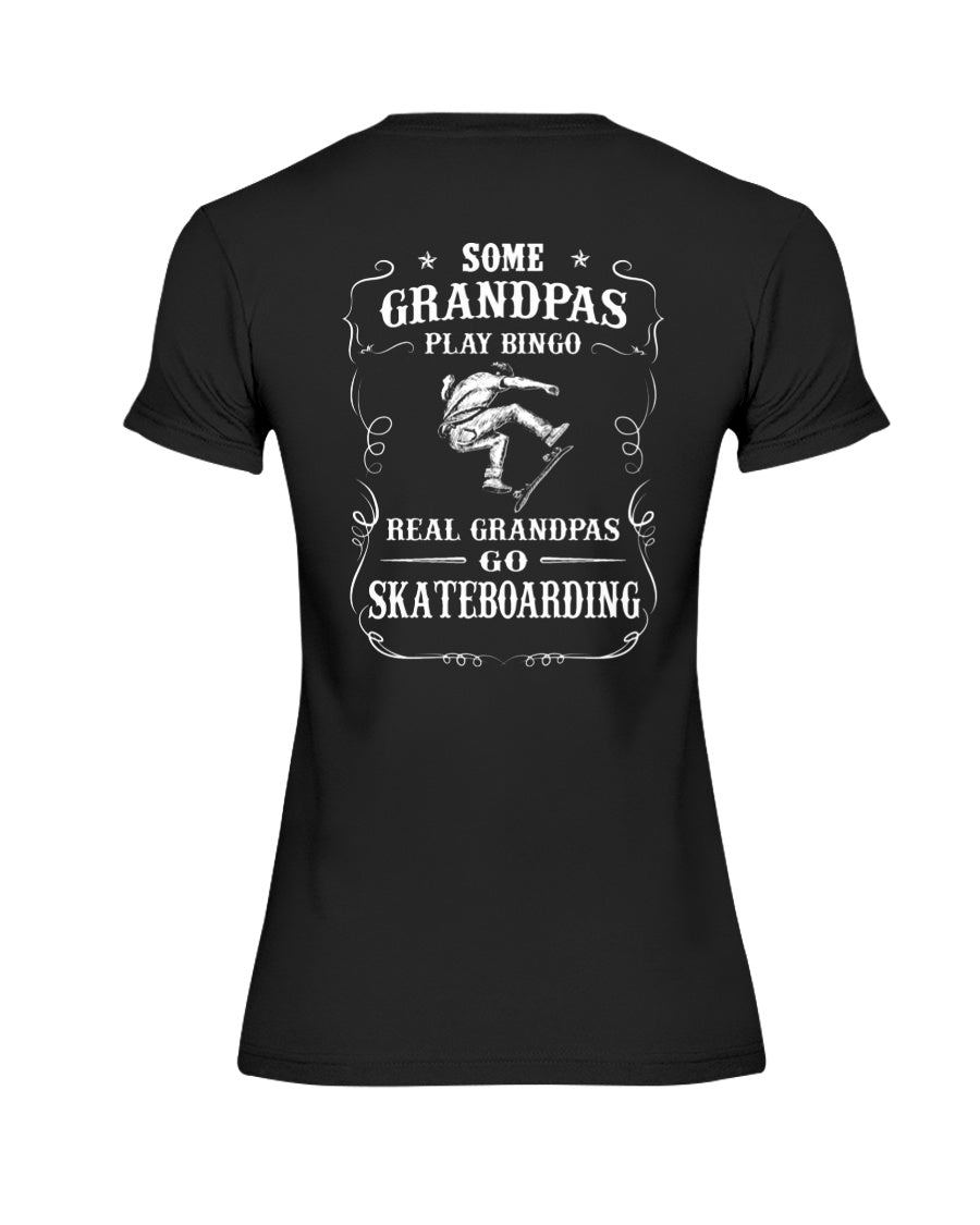 Some Grandpas Play Bingo Real Grandpas Go Skateboarding Trending Ladies Tee