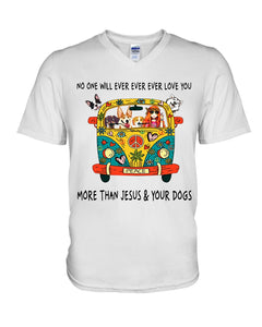 No One Ever Love You More Than Jesus And Your Dog Gifts For Dog Lovers Guys V-Neck