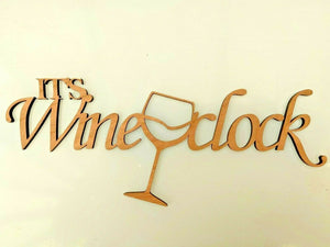 Laser Cut Rustic Wood MDF 'It's Wine O'Clock' Words Hang Decorate Bar Alcohol