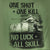 ONE SHOT ONE KILL NO LUCK ALL SKILL T-SHIRT (OD GREEN) 6