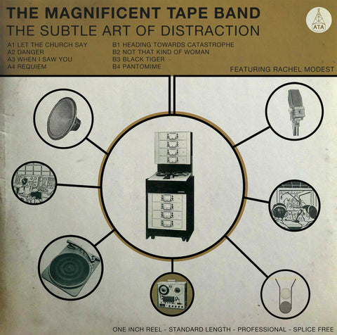 The Magnificent Tape Band - The Subtle Art Of Distraction