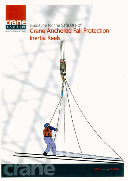 A5 -Guidelines for the Safe Use of Crane Anchored Fall Protection Inertia Reels