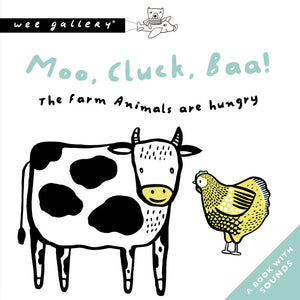 Sounds Book: MOO, CLUCK, BAA! THE FARM ANIMALS ARE HUNGRY