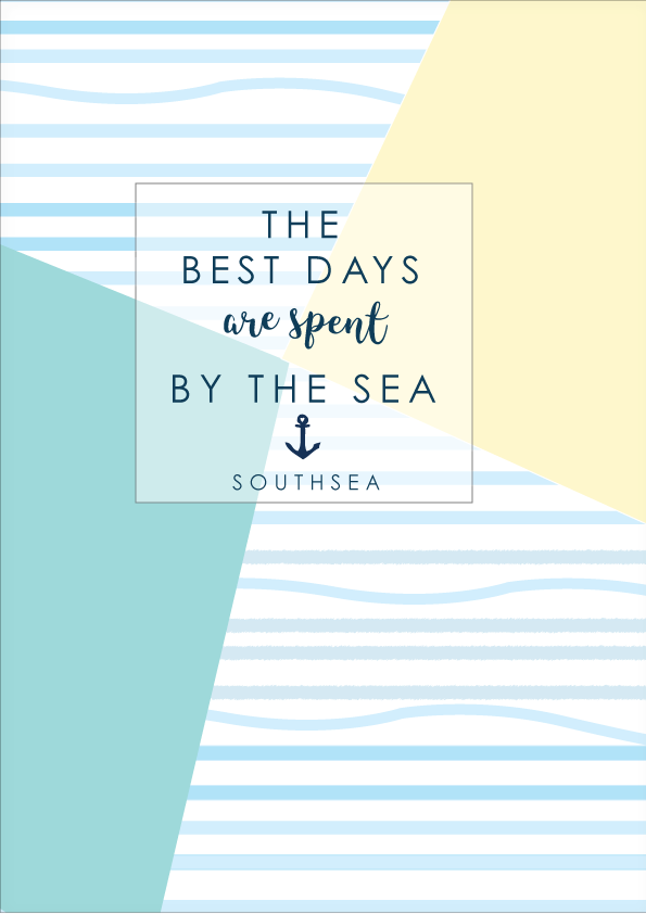 The Best Days Are Spent by the Sea Southsea Print