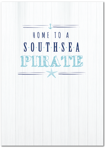 Home to a Southsea Pirate Print