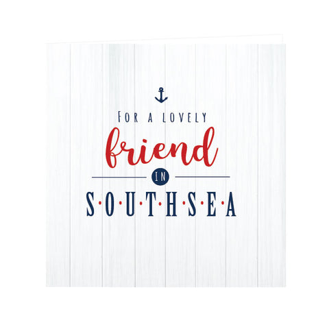 Lovely friend in Southsea Greeting Card