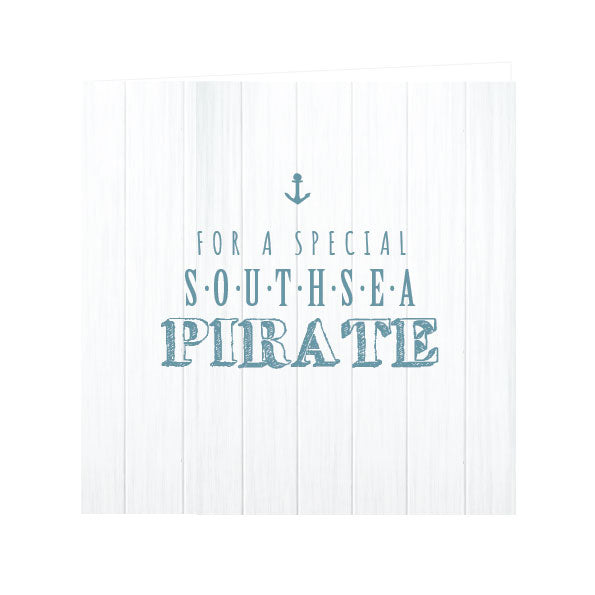 For a Special Southsea Pirate Card