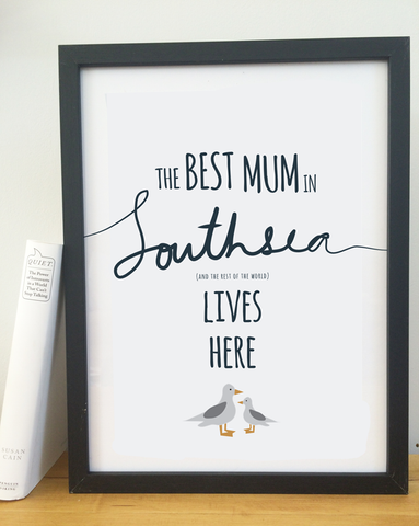 Best Mum in Southsea Print
