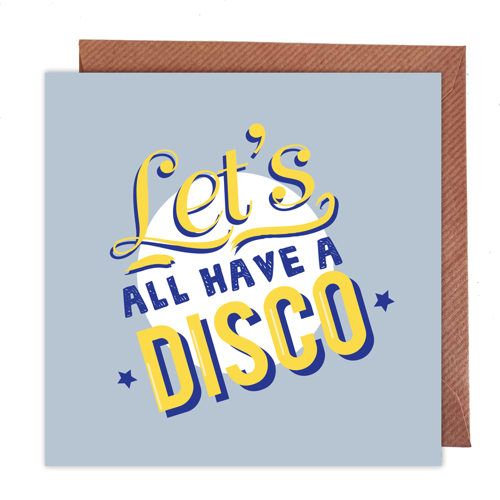 Let's All Have Disco Card