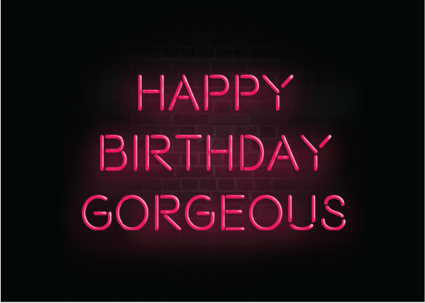 Happy birthday Gorgeous Card