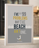 I've Got 99 Problems Coastal print