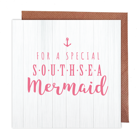 For A Special Southsea Mermaid Card