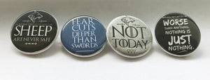 Arya Stark Pin Not Today Fear Cuts Deeper Than Swords Winter Wolf Leave One Wolf Alive Button pins Magnets Flat Backs