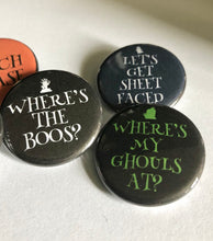 Load image into Gallery viewer, Boozy Halloween Where's the Boos Witch Please Halloween Pin Drinking PinsvSmashed Sheet Faced Halloween Pins Halloween Buttons