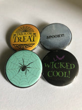 Load image into Gallery viewer, Wicked Cool Spider Trick or Treat Spooky Halloween Pin Halloween Pins Halloween Buttons Pinback Buttons Halloween Magnets Flatback
