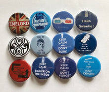 Load image into Gallery viewer, Doctor Who Quotes Buttons Badges Magnets Doctor Who Pins Doctor Who Buttons Future Companion Allonsy Timelord Hello Sweetie Sonic