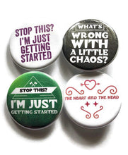 Load image into Gallery viewer, Bellamy Pins Bellamy Magnet The 100 pin Whats Wrong With a Little Chaos Stop This I'm Just Getting Started Heart and Head Badge Pin