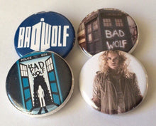 Load image into Gallery viewer, Bad Wolf Doctor Who Rose Tyler Bad Wolf Button Pins Bad Wolf Pin Doctor Who Button Doctor Who Pin Bad Wolf Button