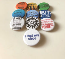 Load image into Gallery viewer, Wayward Son Saving People Hunting Things Driver Picks the Music Demon Hunter Monster Hunters The Super Natural Buttons Pins Magnets