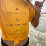 Help More Bees, Plant More Trees, Clean The Seas Tee