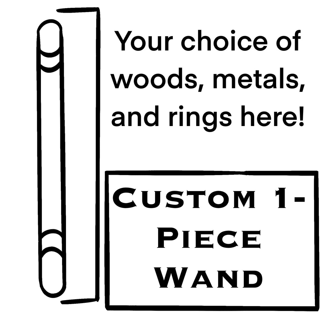 Custom 1 Piece Wand