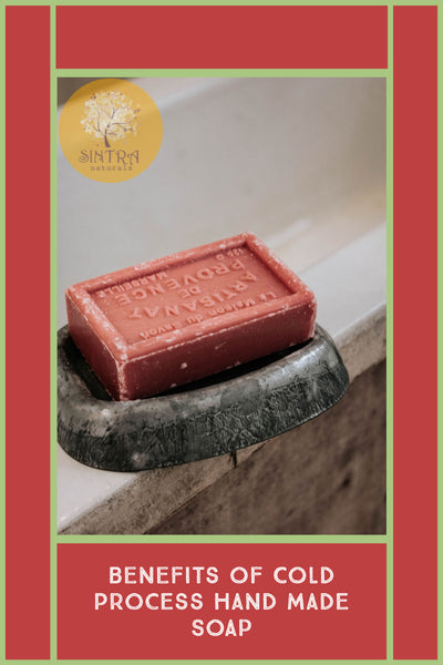 Benefits of Cold Process Hand Made Soap