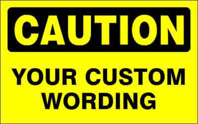 CAUTION - CUSTOM WORDING - CA100
