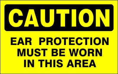CAUTION - EAR PROTECTION MUST BE WORN IN THIS AREA - CA313