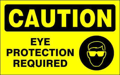 CAUTION - EYE PROTECTION REQUIRED - CA320