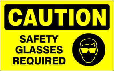CAUTION Sign - SAFETY GLASSES REQUIRED