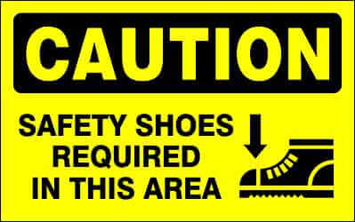 CAUTION Sign - SAFETY SHOES REQUIRED IN THIS AREA