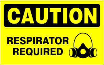 CAUTION Sign - RESPIRATOR REQUIRED