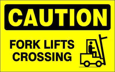 CAUTION Sign - FORK LIFTS CROSSING
