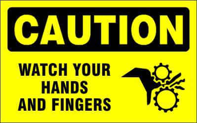 CAUTION - WATCH YOUR HANDS AND FINGERS - CA605