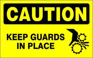 CAUTION - KEEP GUARDS IN PLACE - CA609