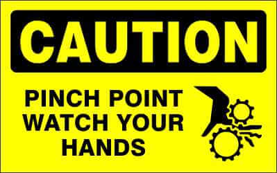 CAUTION - PINCH POINT WATCH YOUR HANDS - CA615