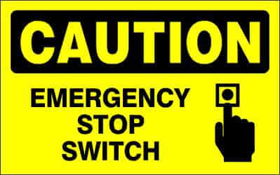 CAUTION - EMERGENCY STOP SWITCH - CA630