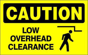 CAUTION - LOW OVERHEAD CLEARANCE - CA798