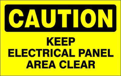 CAUTION Sign - KEEP ELECTRICAL PANEL AREA CLEAR