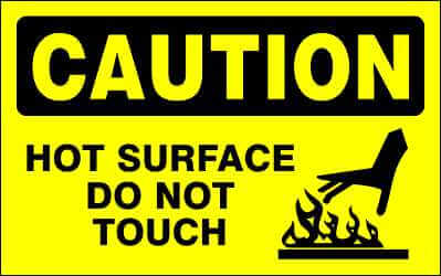 CAUTION Sign - HOT SURFACE DO NOT TOUCH