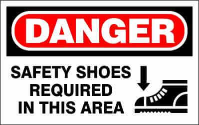 DANGER Sign - SAFETY SHOES REQUIRED IN THIS AREA
